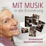 Mit Musik in die Erinnerung