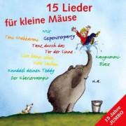 15 Lieder für kleine Mäuse